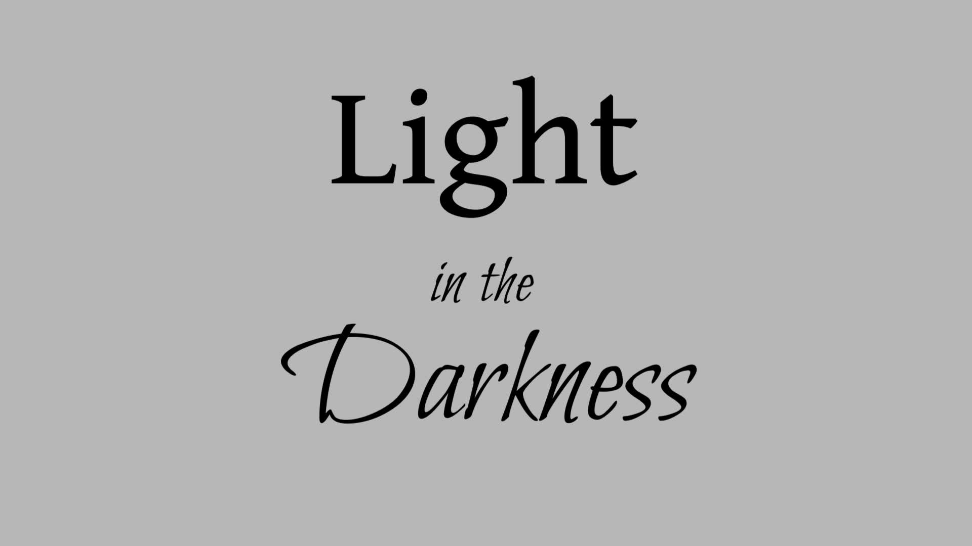 Light and the Darkness 4