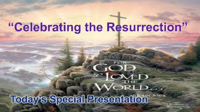 Celebrating the Resurrection 4202019