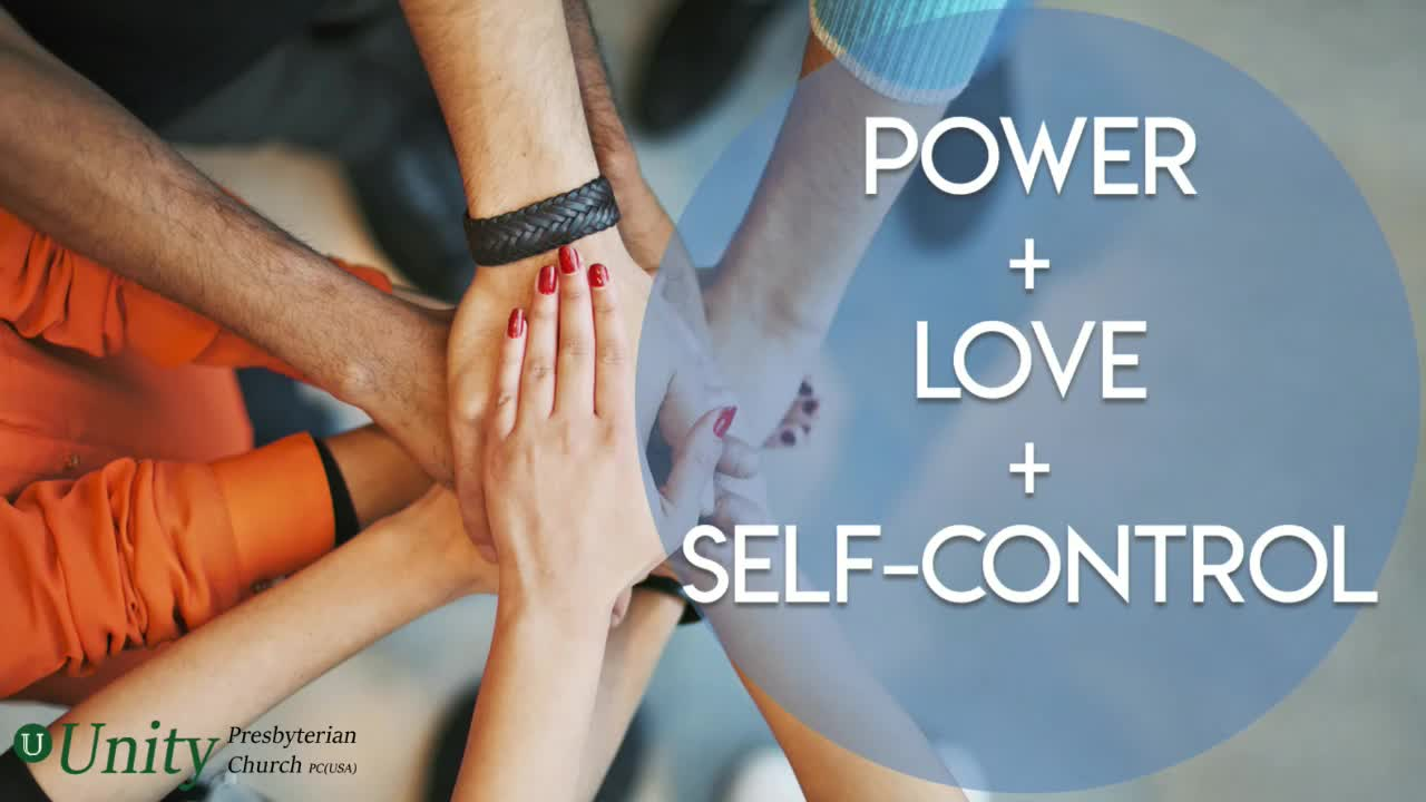 Power + Love + Self-Control - 11:00