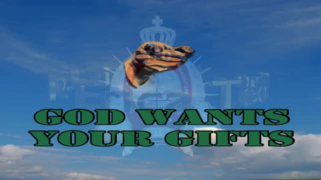 God wants your gifts