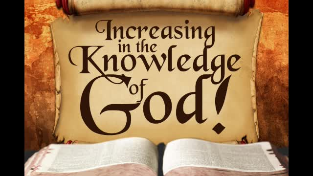 Increasing in the Knowledge of God