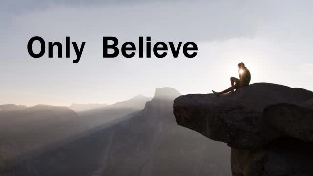 Only Believe