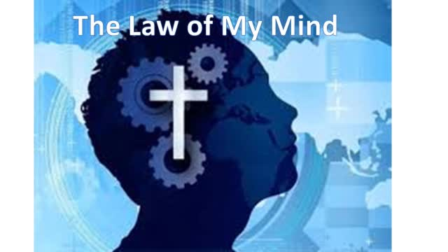 The Law of My Mind