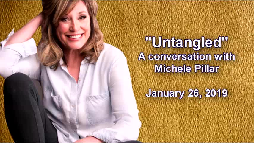 Untangled A Conversation With Michele Pillar
