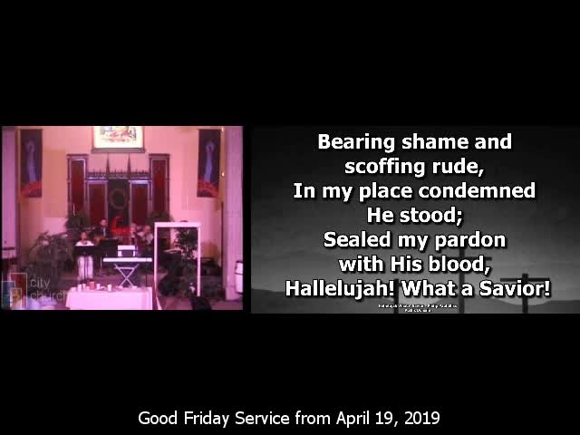 Good Friday Service April 19th 2019