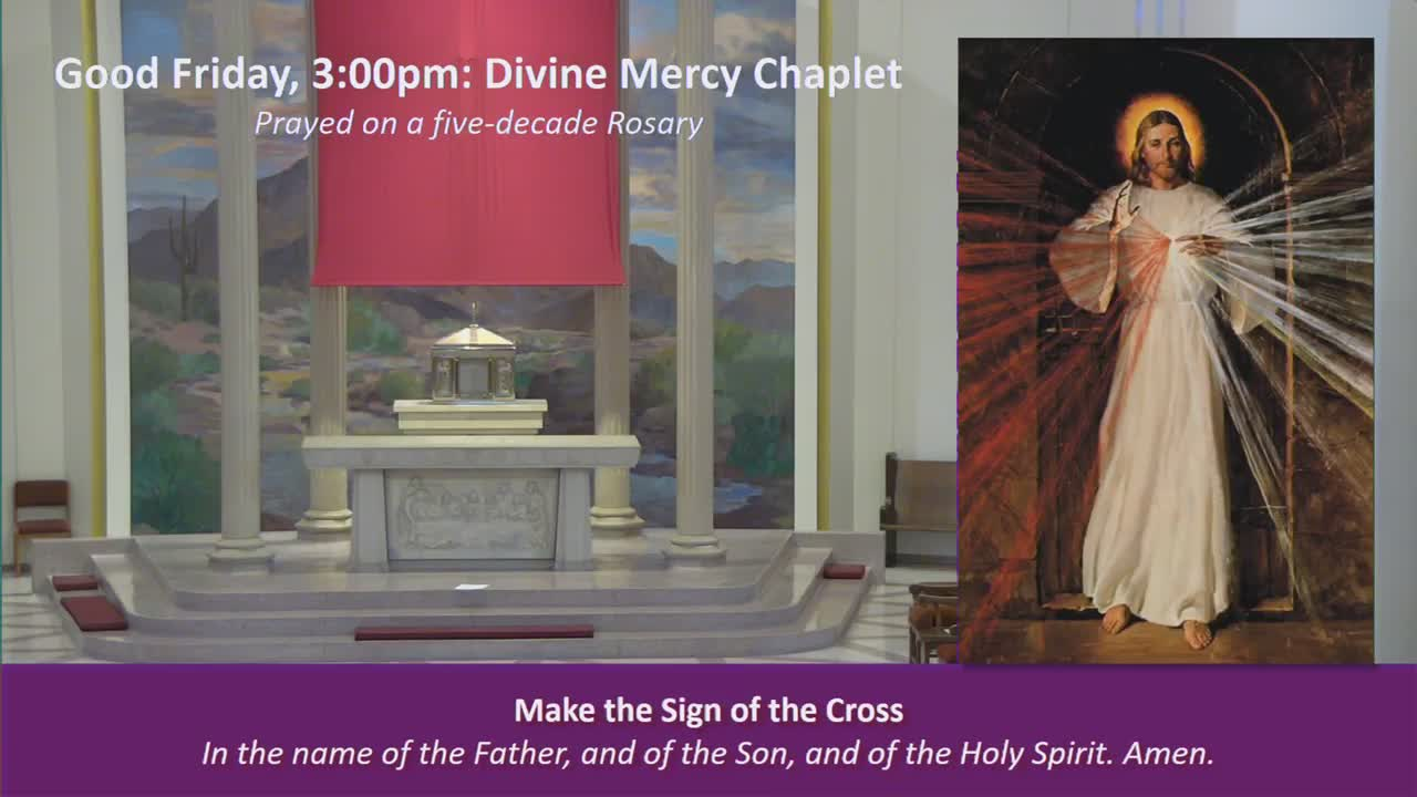 Divine Mercy Chaplet Good Friday