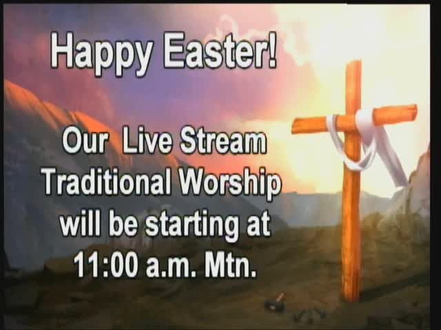 Easter 11 AM Svc 4122020