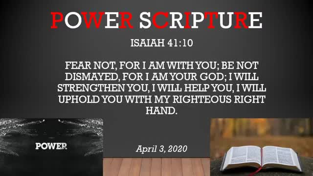 20200403  Isaiah 4110 Power Scripture of t