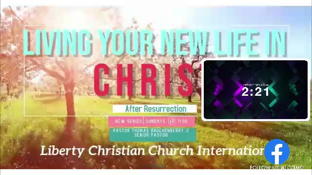 Living a NEW LIFE in Christ pt 2