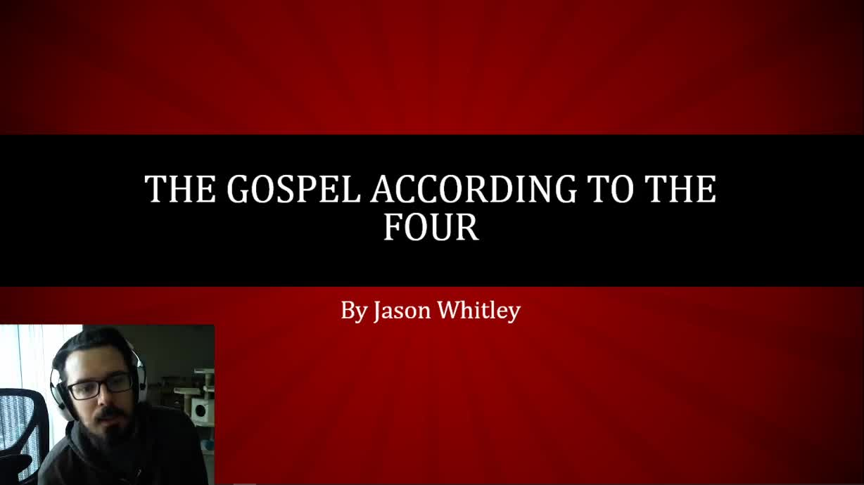 The Gospel According To The Four Bible Study