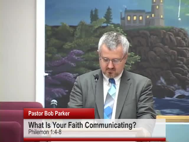 What Is Your Faith Communicating
