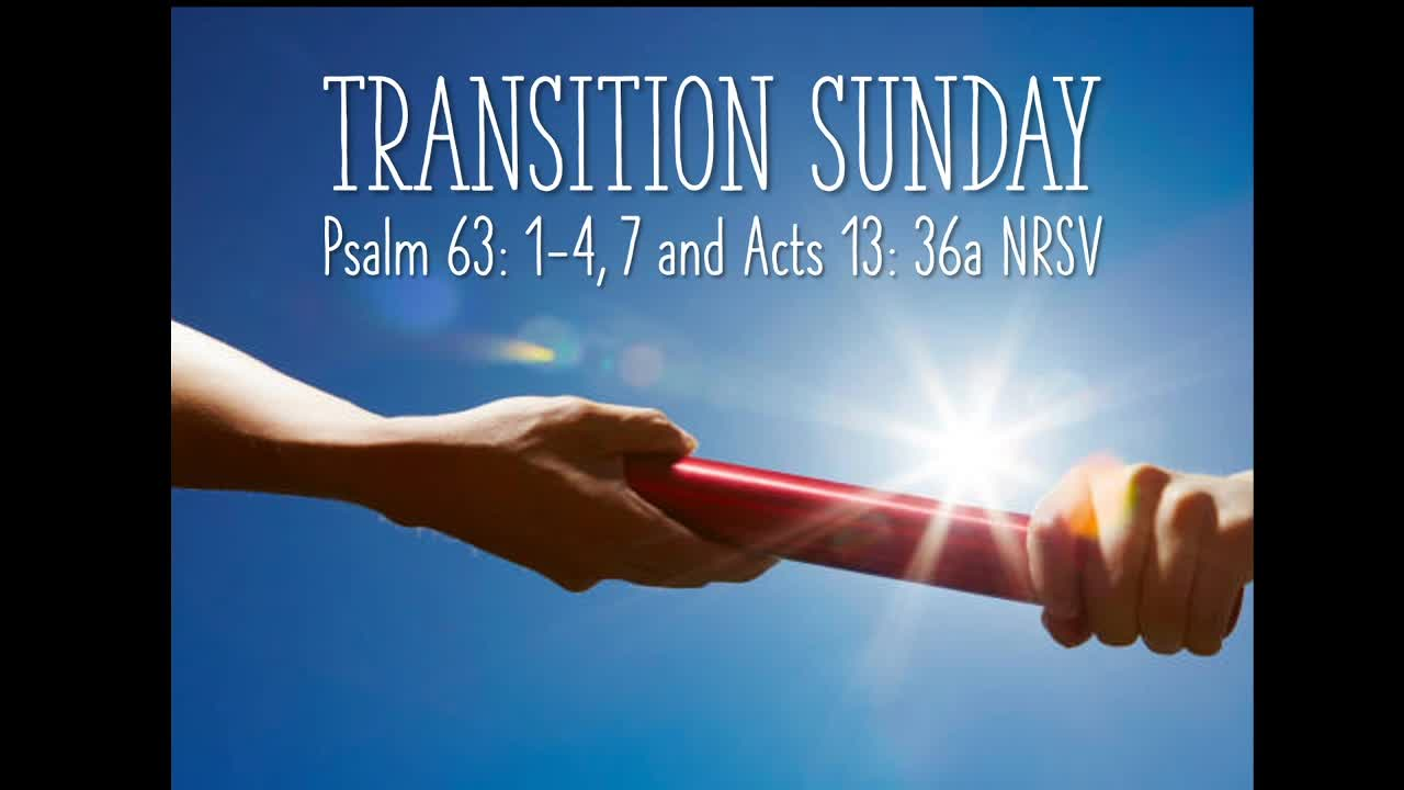 Transition Sunday