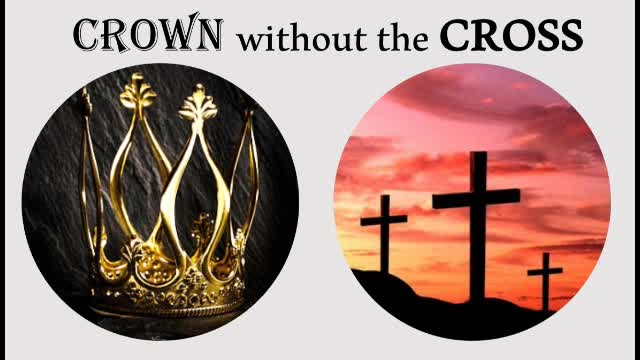 Crown Without The Cross