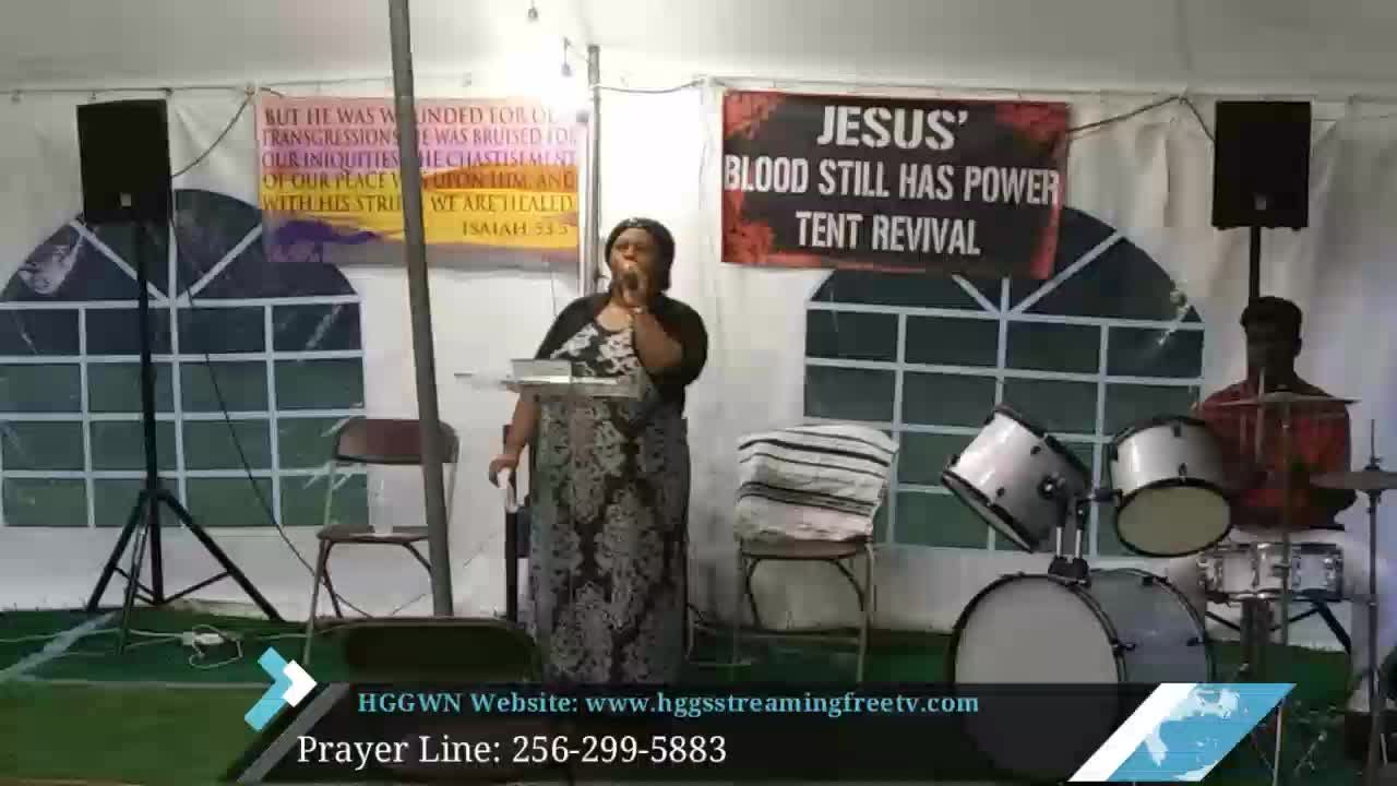 HGGWN Ministries Tent Revival Service 71320