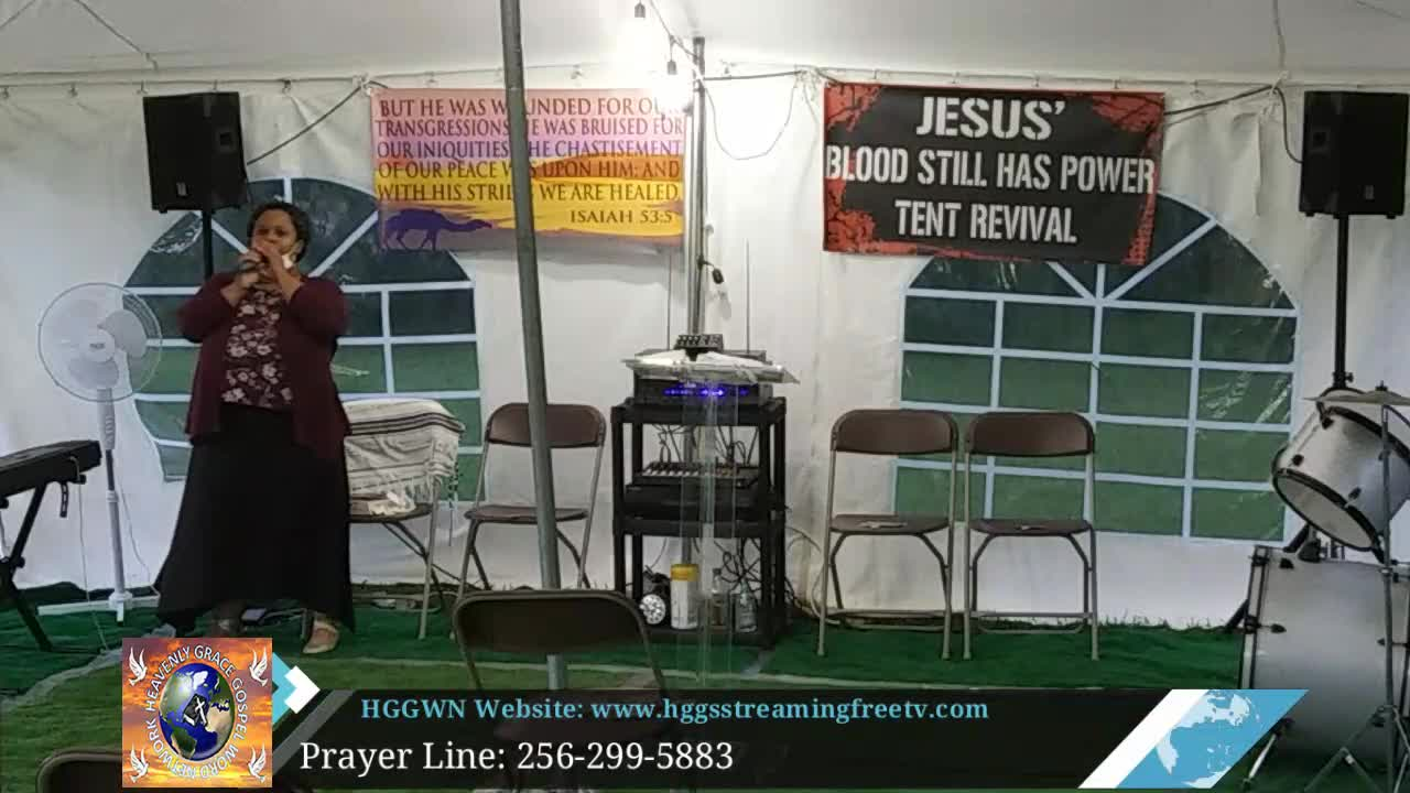 HGGWN Ministries Tent Revival Service 71420