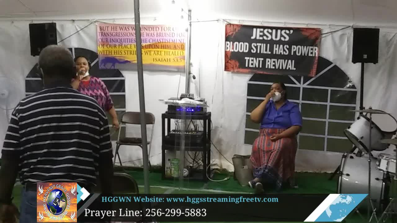 HGGWN Ministries Tent Revival Service 71520