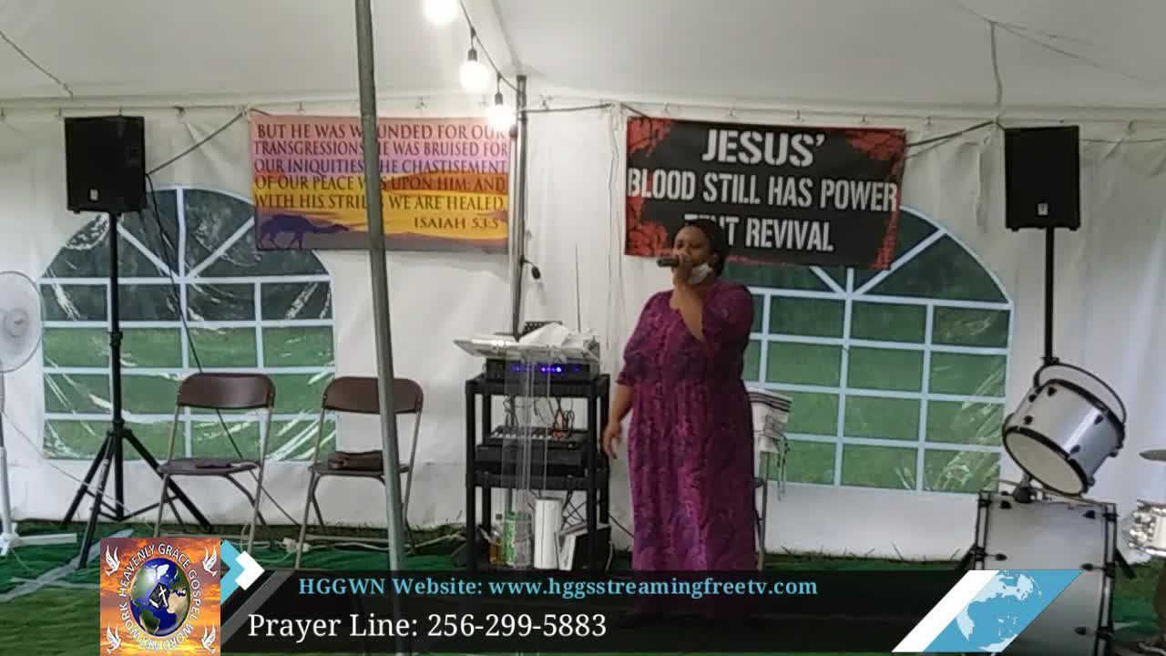 HGGWN Ministries Tent Revival Service 71620