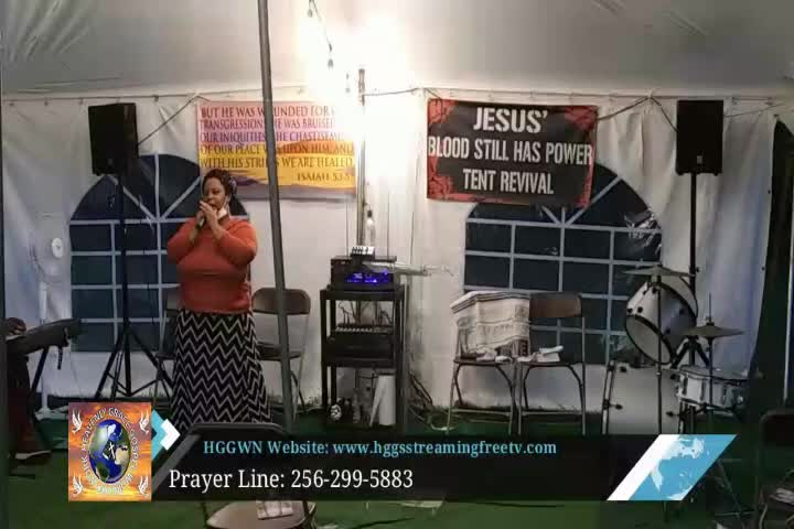 HGGWN Ministries Tent Revival Service 72620