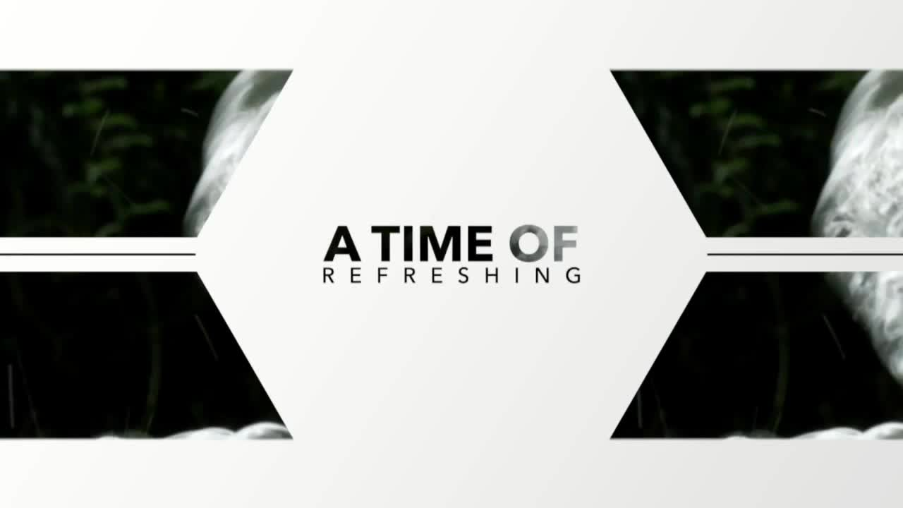 A Time of Refreshing  Episode 02