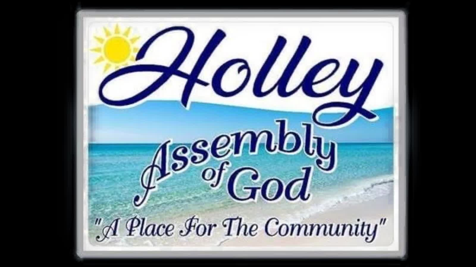 Holley Assembly of God Weekly Service
