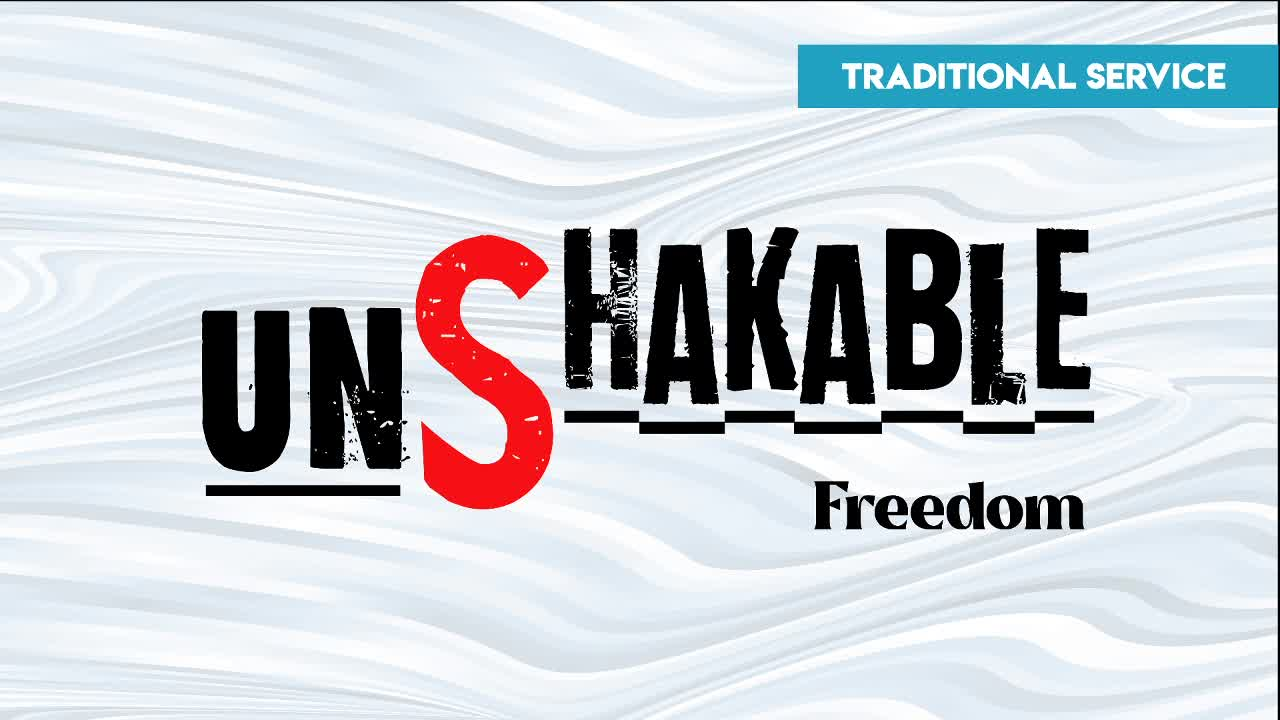 Unshakable : Freedom
