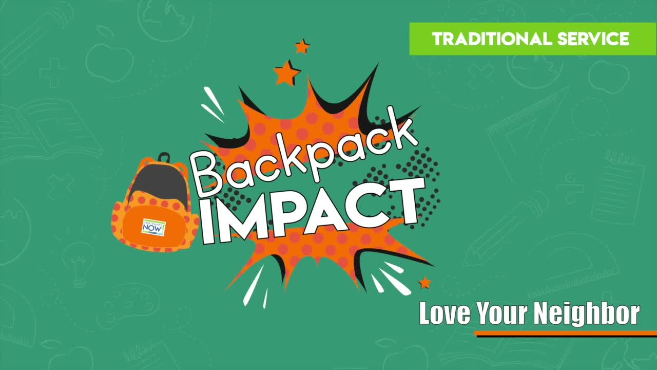 Backback Impact  Love Your Neighbor