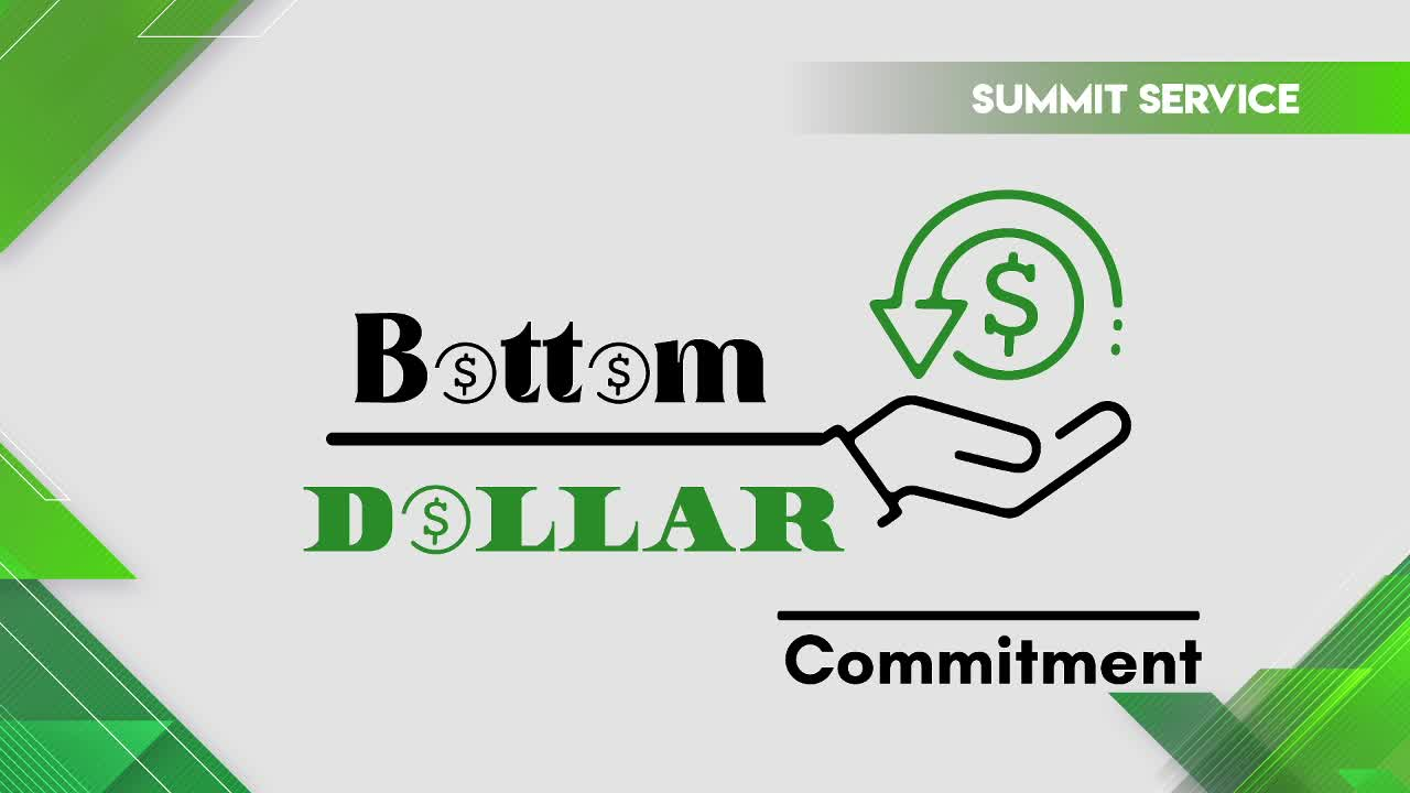 Bottom Dollar Commitment
