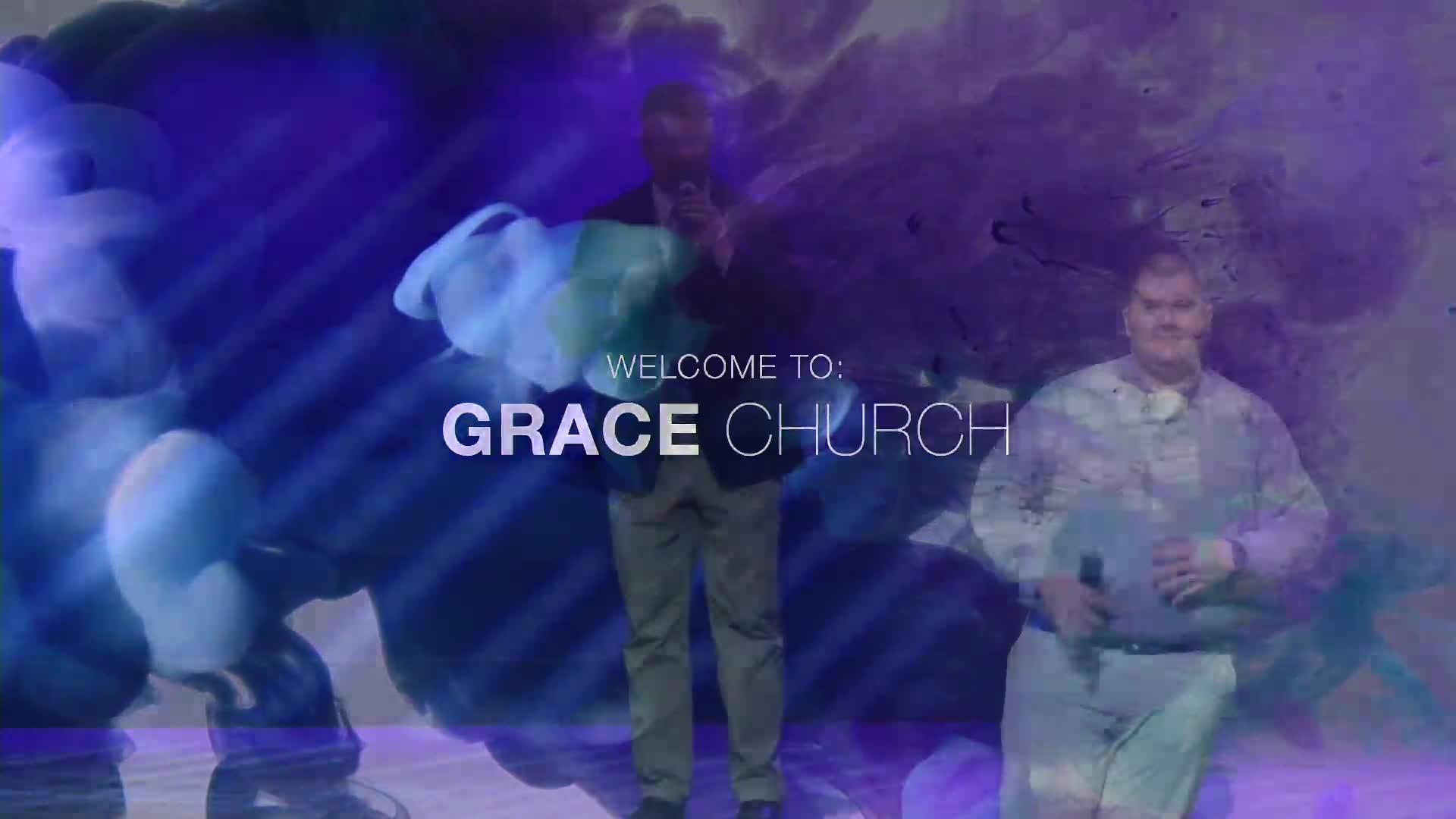 Grace Church Worship Service