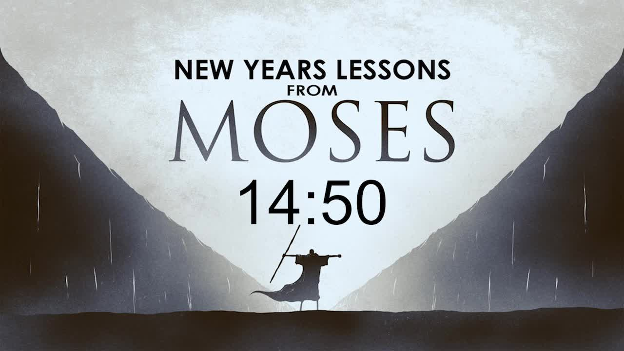 New Years Lessons from Moses - Week 1 - Hope
