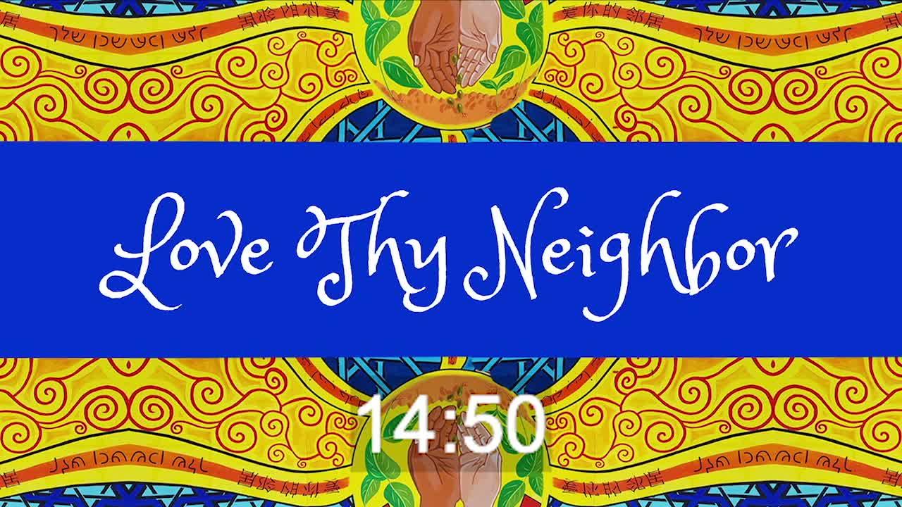 Love Thy Neighbor - Who? - Hope Online Experi