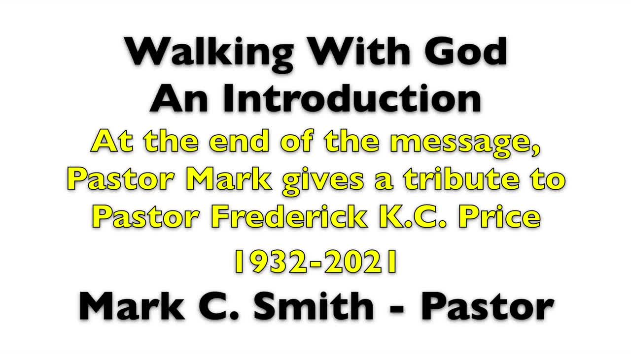 Walk with God  An Introduction