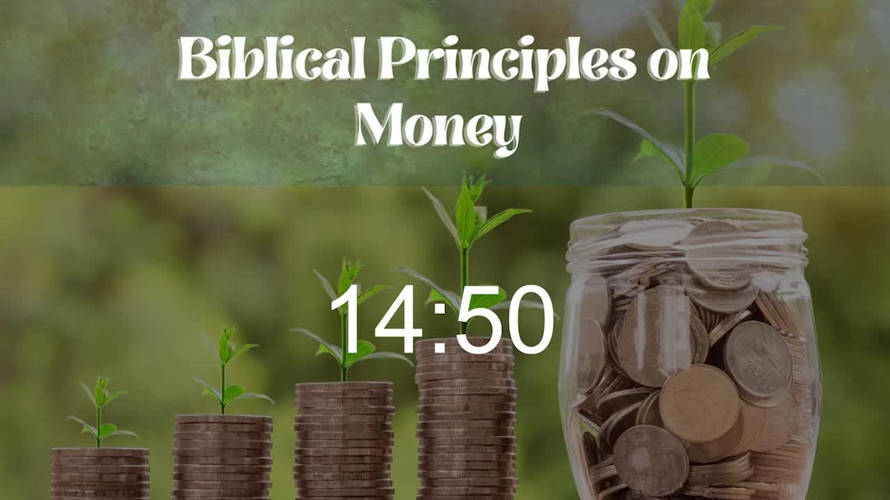 Biblical Money Principles - Part 1