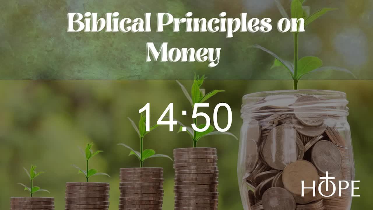 Biblical Money Principles - Make Your Money B