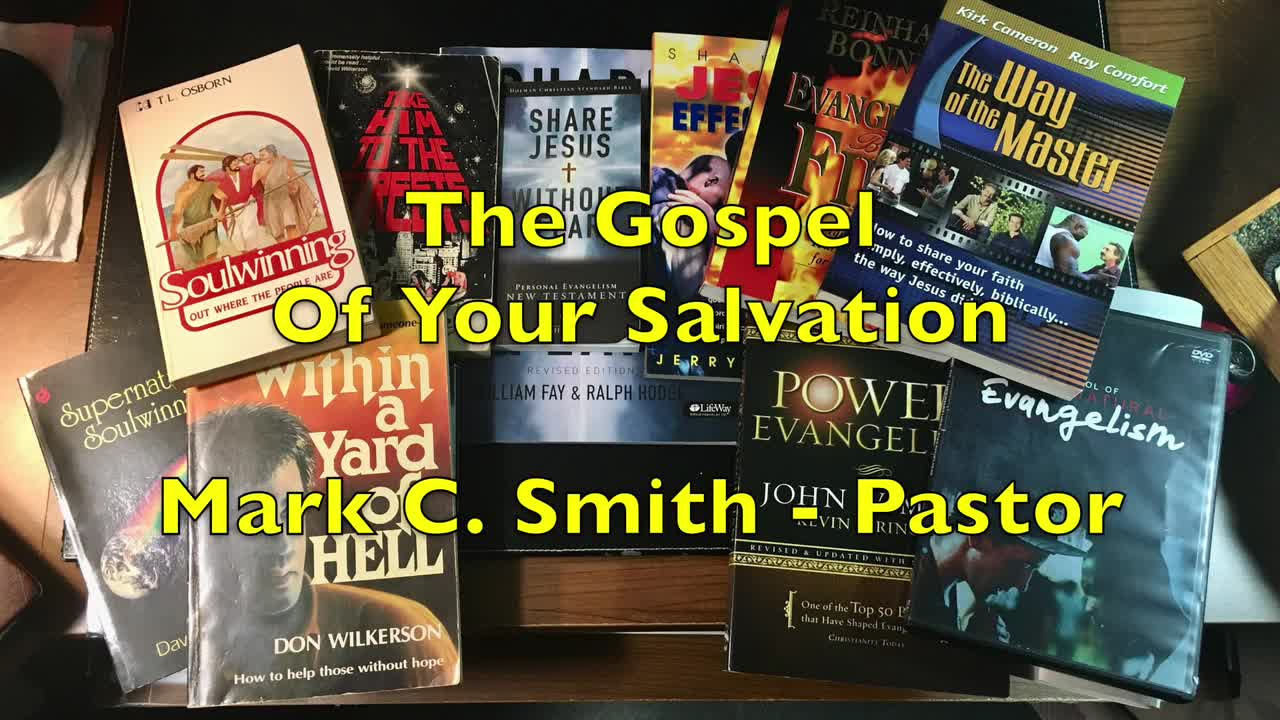 The Gospel Of Your Salvation