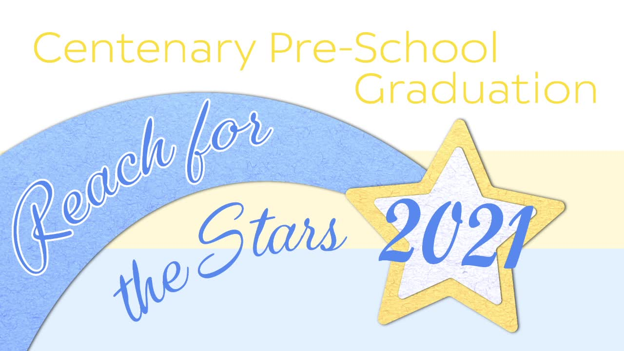 Centenary Pre-School Graduation 2021