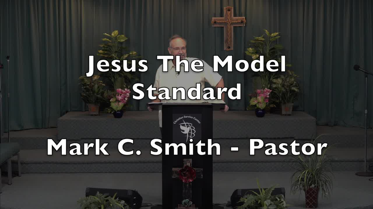 Jesus - The Model Standard