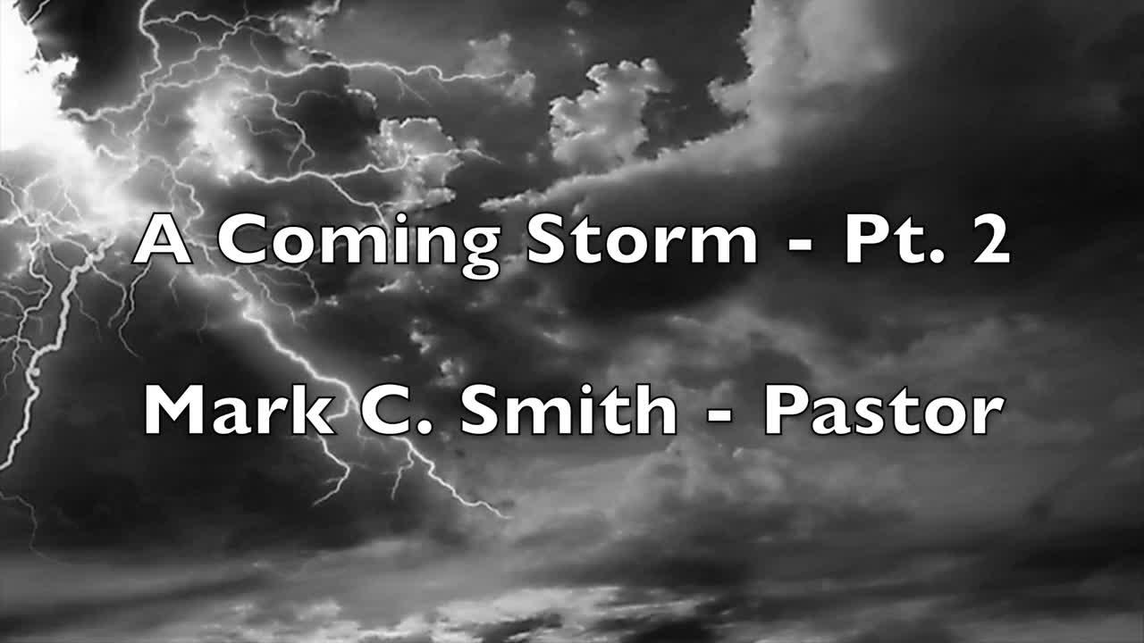 A Storm Coming – Part 2