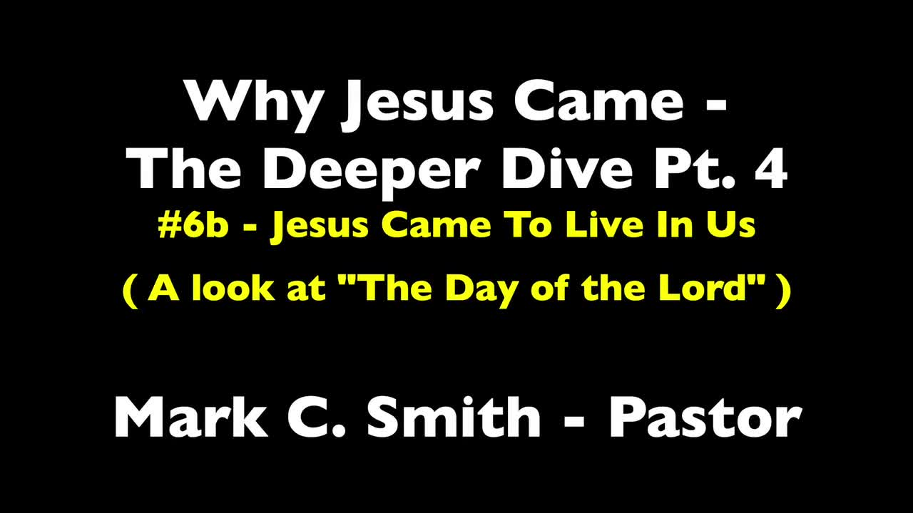 Why Jesus Came - Part 4