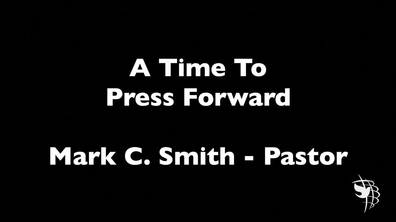 Time to Press Forward