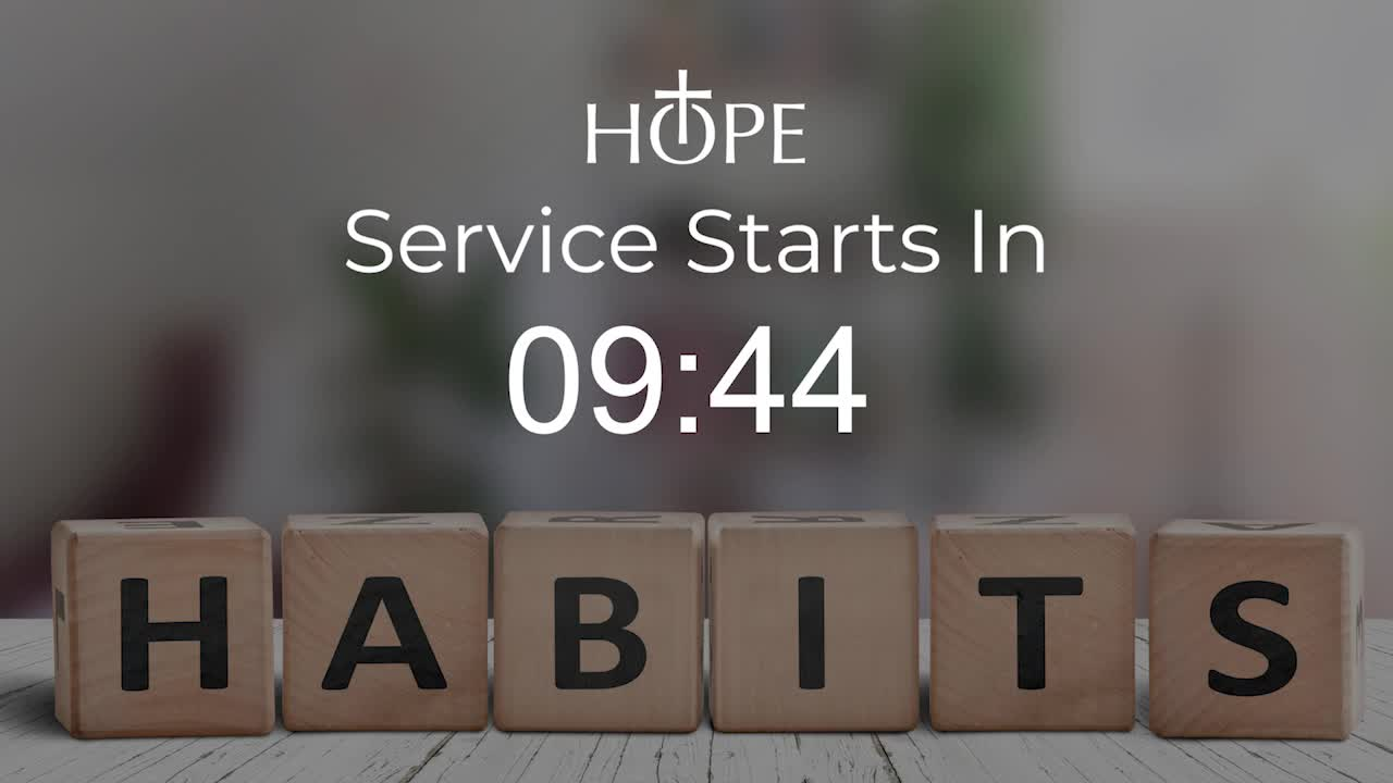 Habits Week 1 - Hope Online Experience