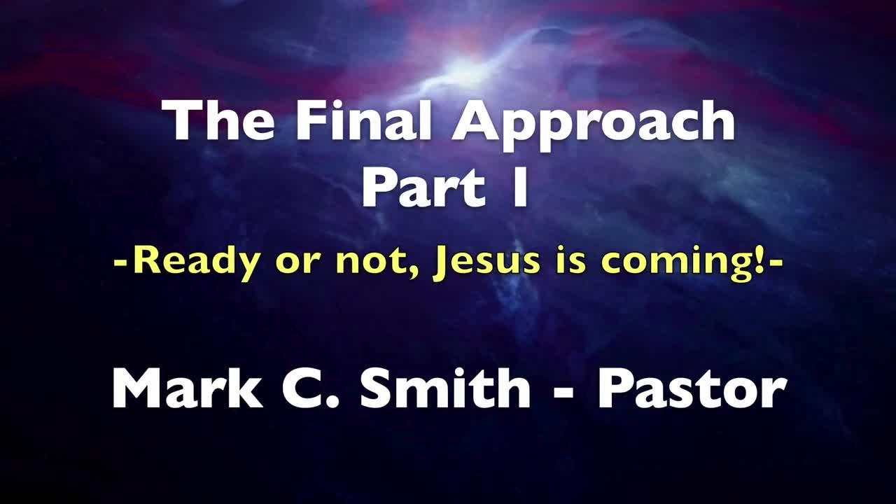 The Final Approach - Part 1