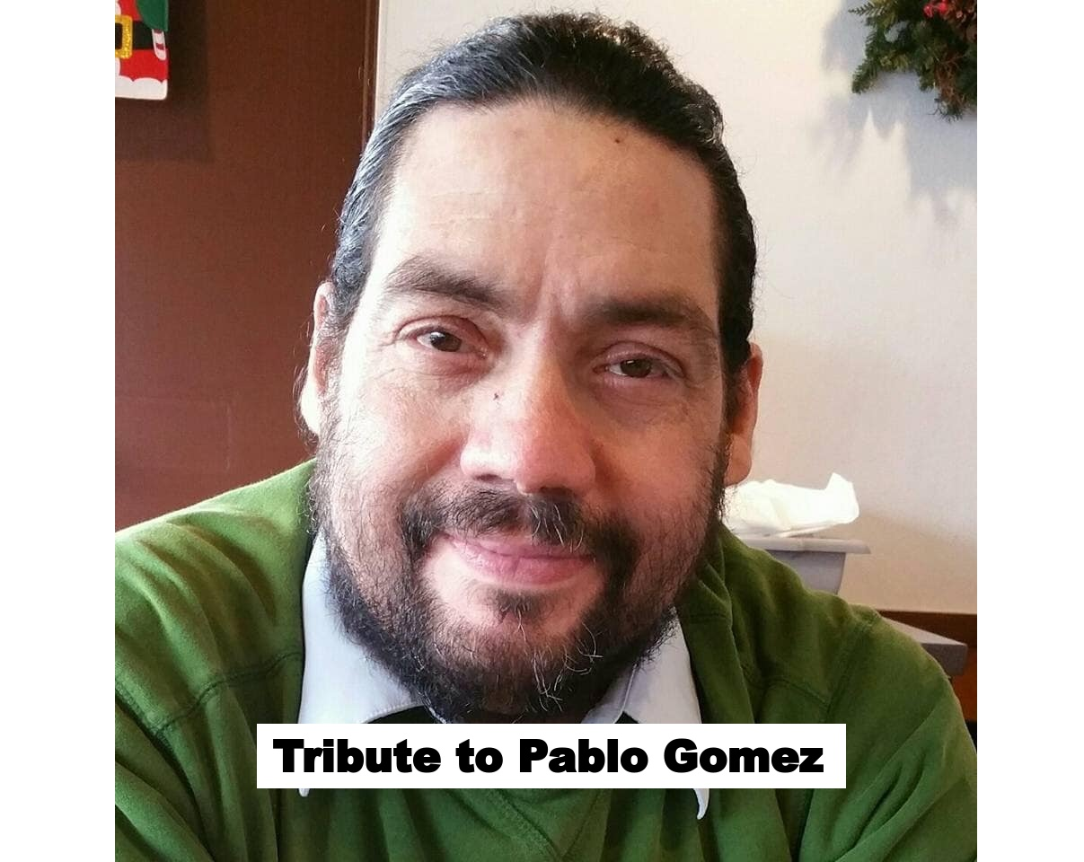 Tribute to Pablo Gomez