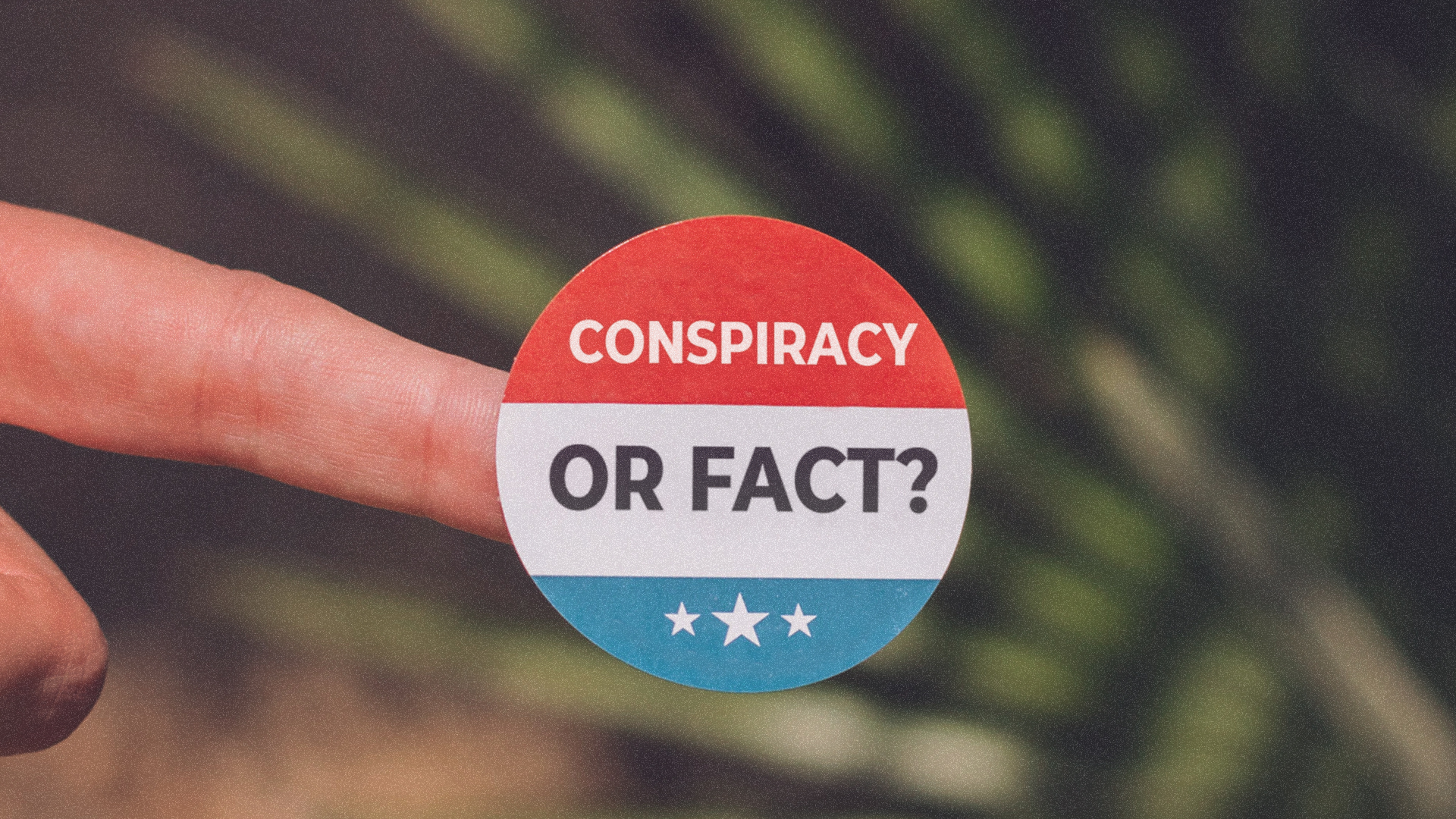 Election Conspiracy Theory or Fact