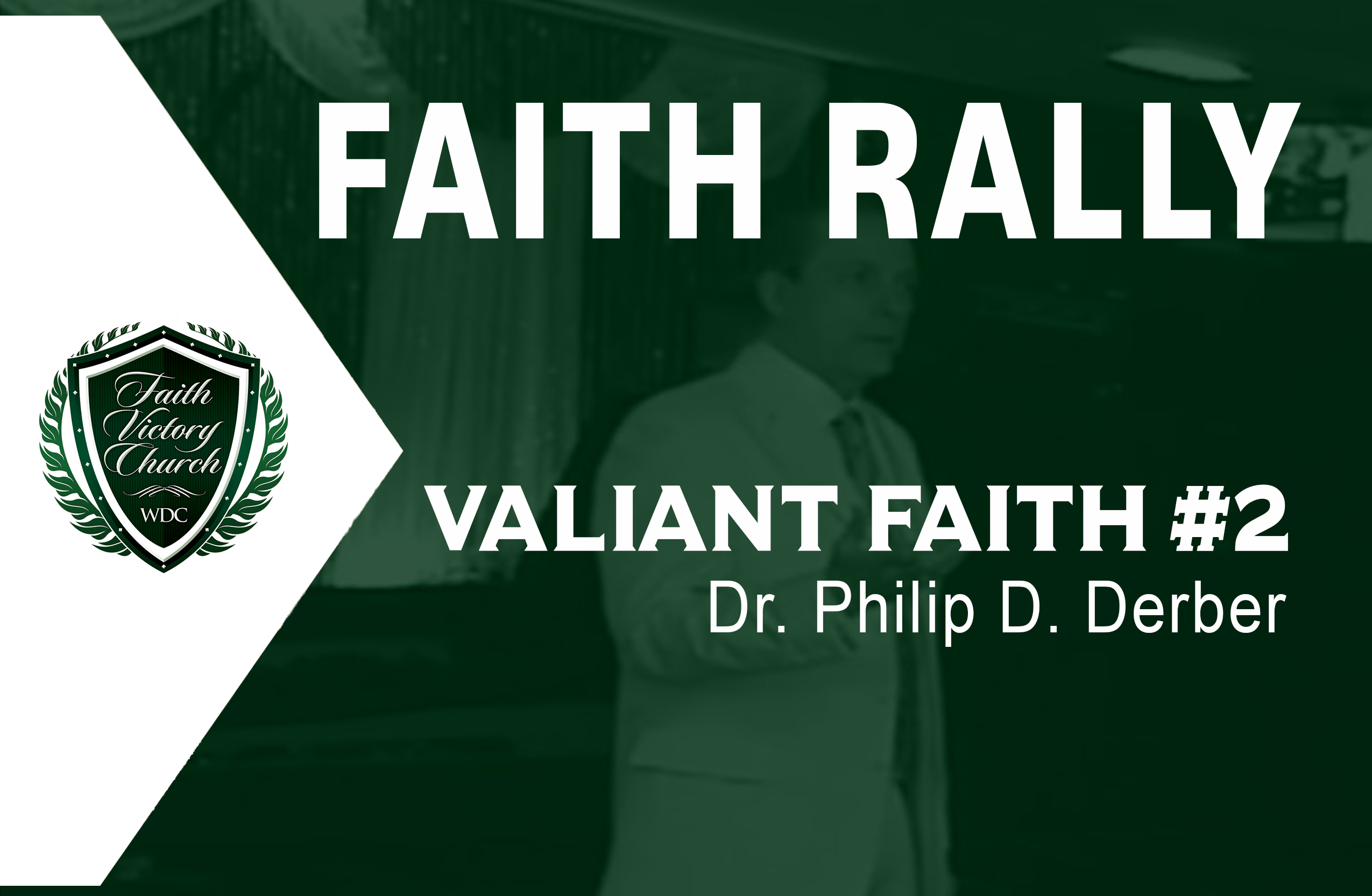 Valiant Faith 2