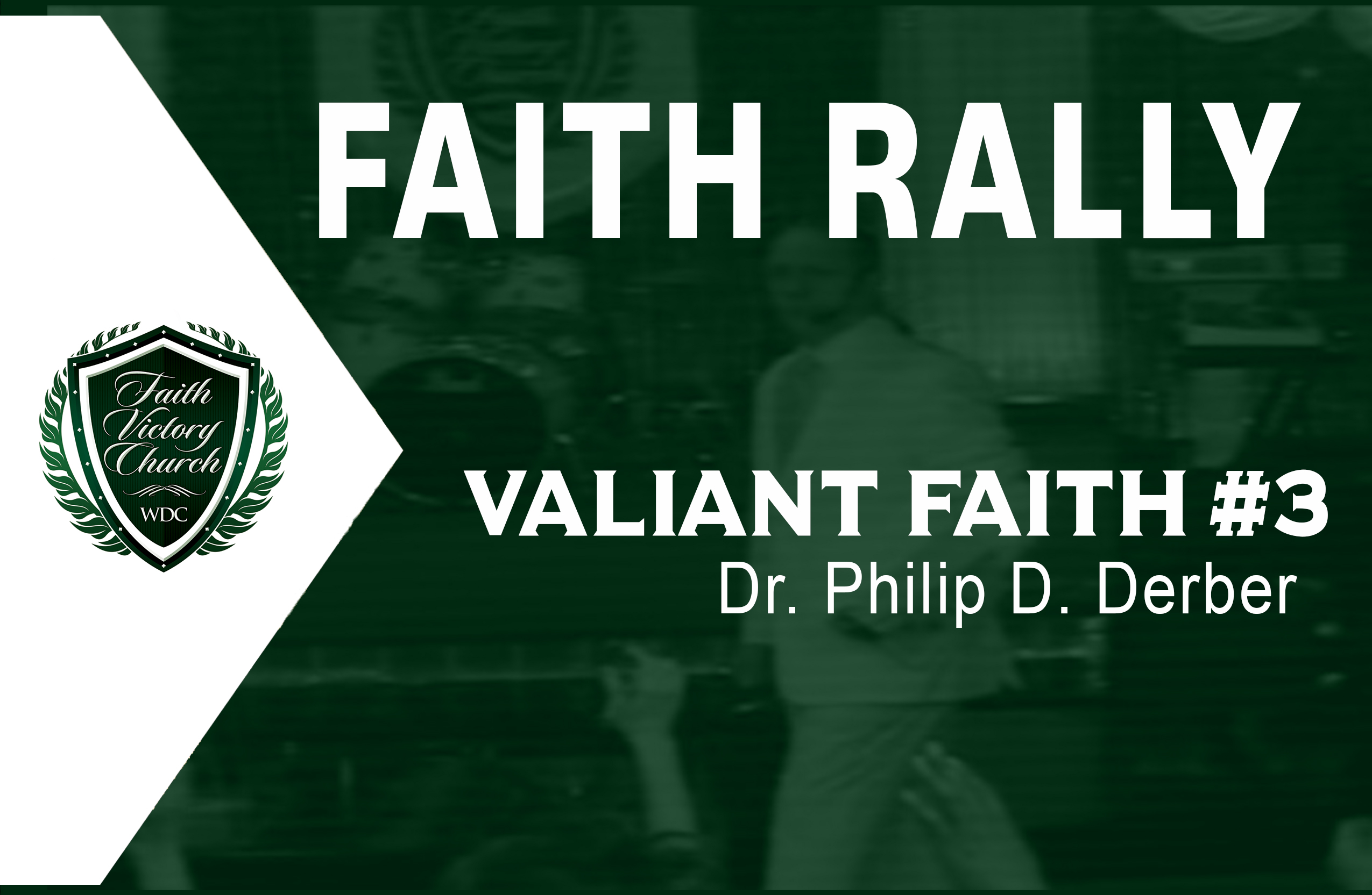 Valiant Faith 3