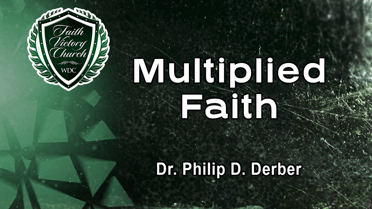Multiplied Faith