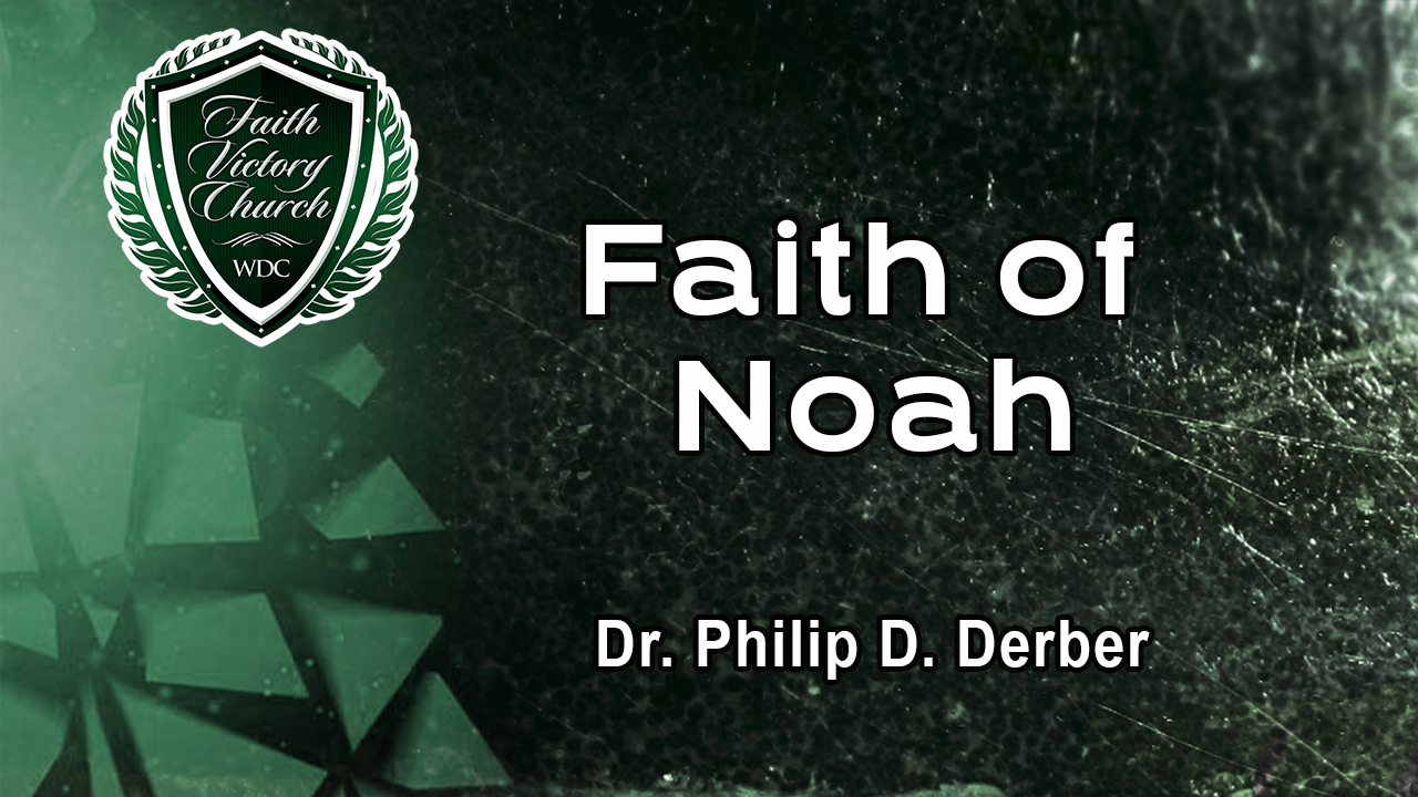 Faith of Noah