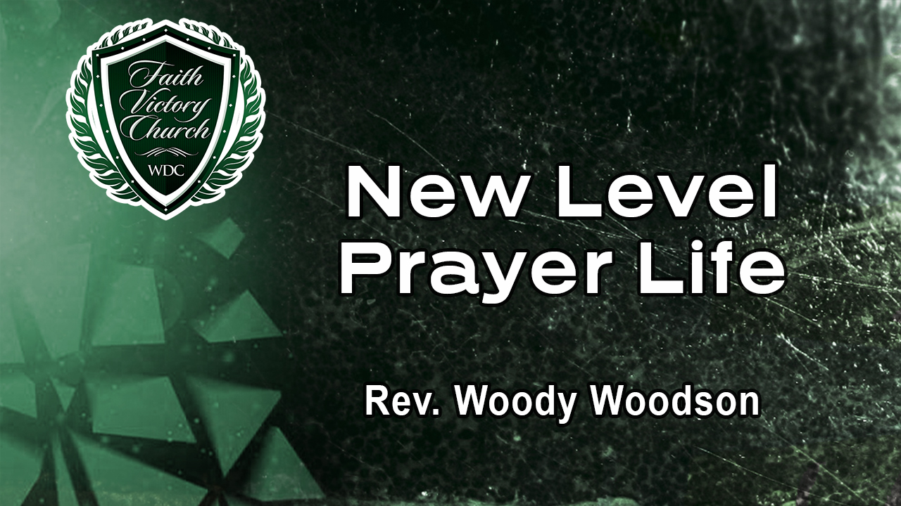 New Level Prayer Life