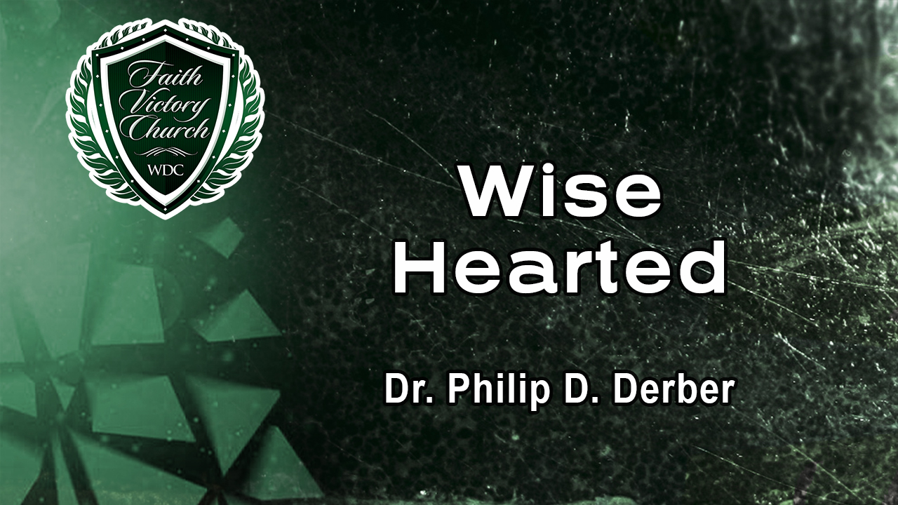 Wise Hearted