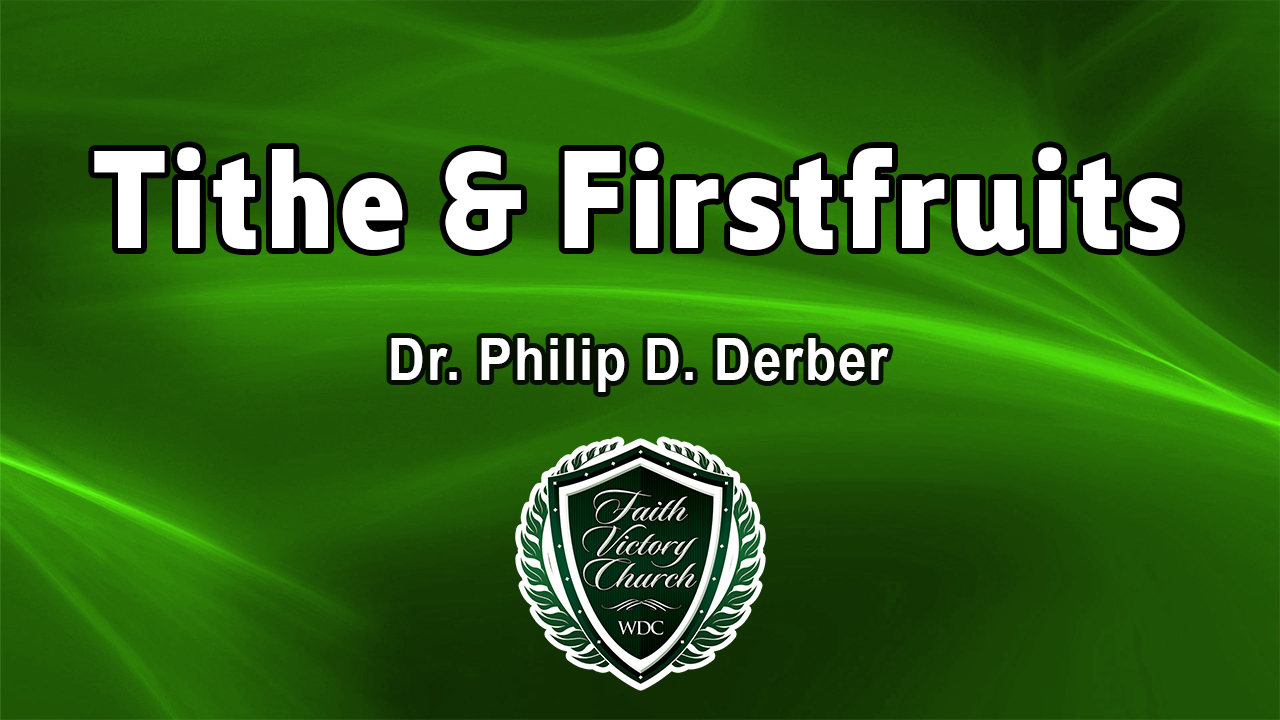 Tithe and Firstfruits